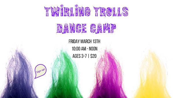 Twirling Trolls Camp.png