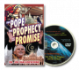 """Pope, Prophecy, and Promise"" Package - Book& DVD"