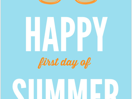Happy First Day of Summer!