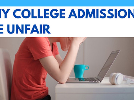 Why College Admissions Are Unfair