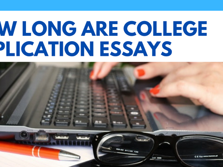 How Long are College Application Essays