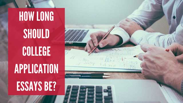 how long should your college application essay be?