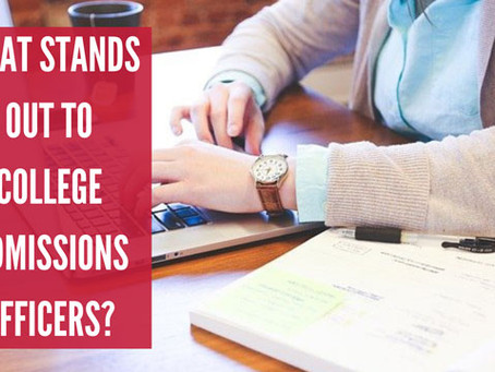 What Stands Out to College Admissions Officers?