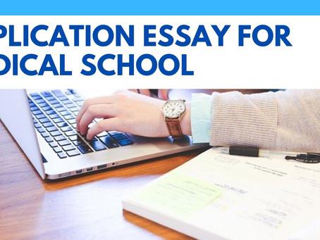 Application Essay For Medical School
