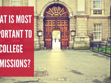 What Is Most Important to College Admissions?