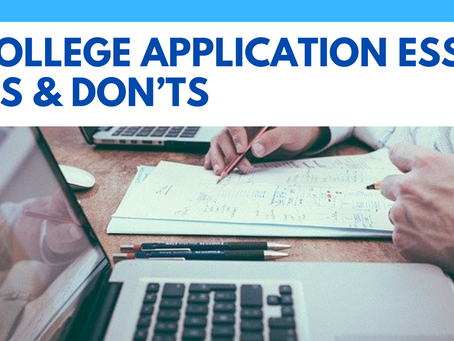 7 College Application Essay Do's & Don'ts