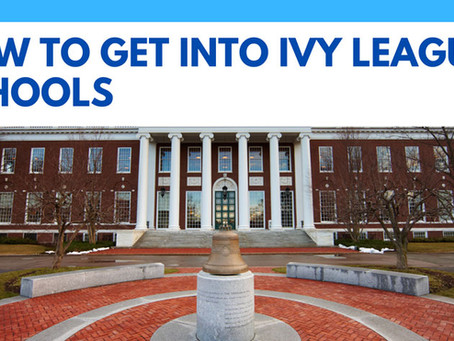How To Get Into Ivy League Schools