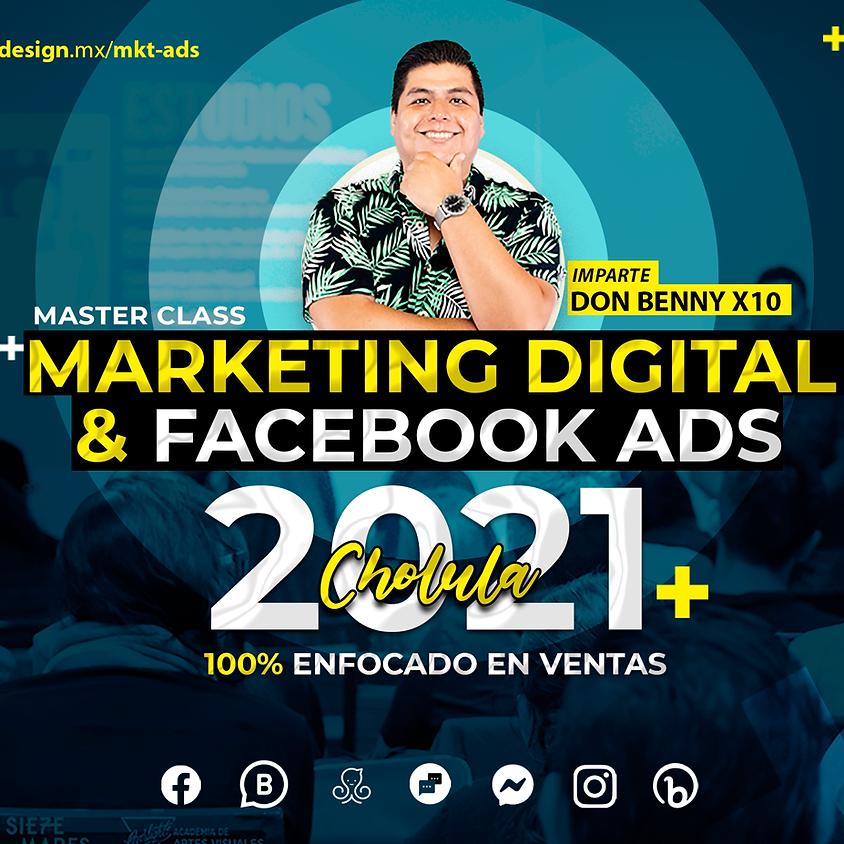 MKT Digital y Facebook Ads Cholula