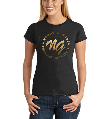 Nerdy Gangsta ™ Fearless but Wise Ladies T-Shirt
