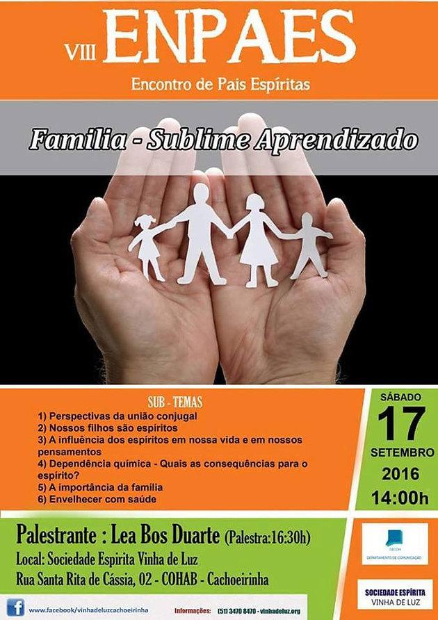 No dia 17 de setembro, às 14h, ocorrerá o VIII ENPAES - Encontro de Pais  Espíritas, promovido pela Sociedade Espírita Vinha de Luz, de Cachoeirinha 2540194dd9