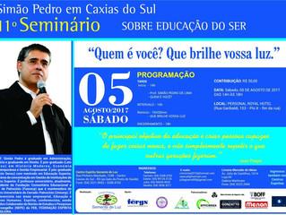 """Seminário sobre """"Educação do Ser"""", em Caxias do Sul"""