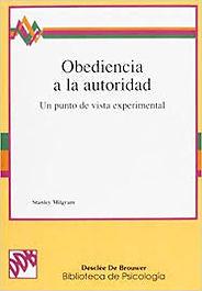 Libro de Milgram, obediencia a la autoridad. Experimento de Psicología. A&A Psicólogos en Pinto, tratamiento para los problemas.