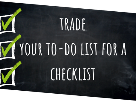 Trade Your To-Do List For A Checklist