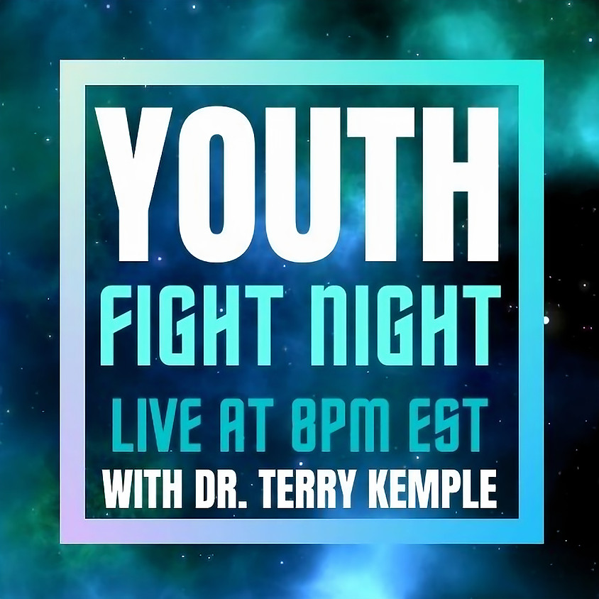 Day 46 | Youth Fight Night | Dr. Terry Kemple