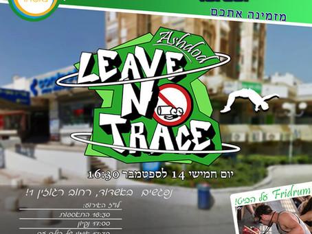 Leave No Trace - אשדוד