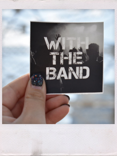 With the Band Crowd Sticker