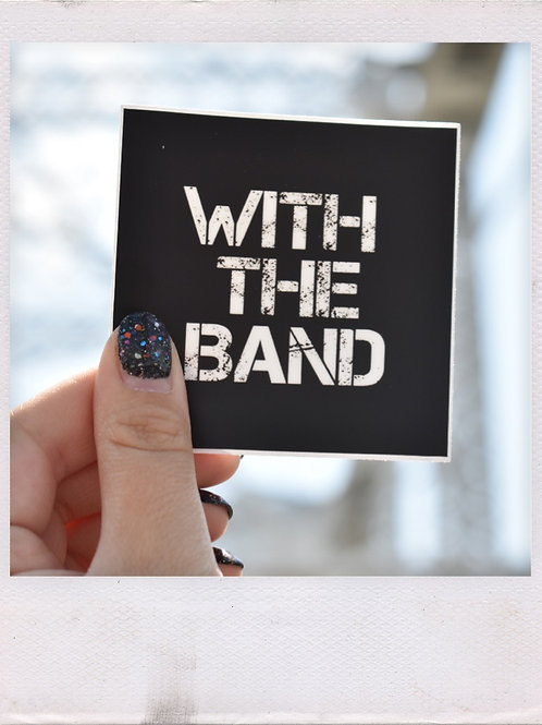 Original With the Band Sticker