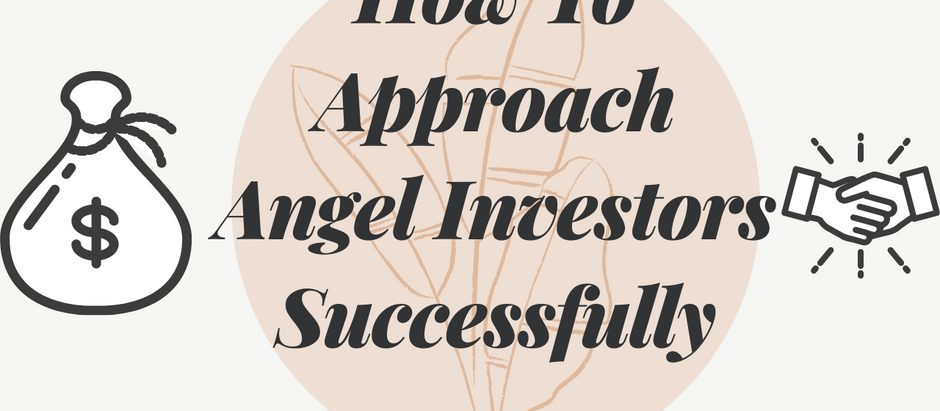 How To Approach Angel Investors Successfully