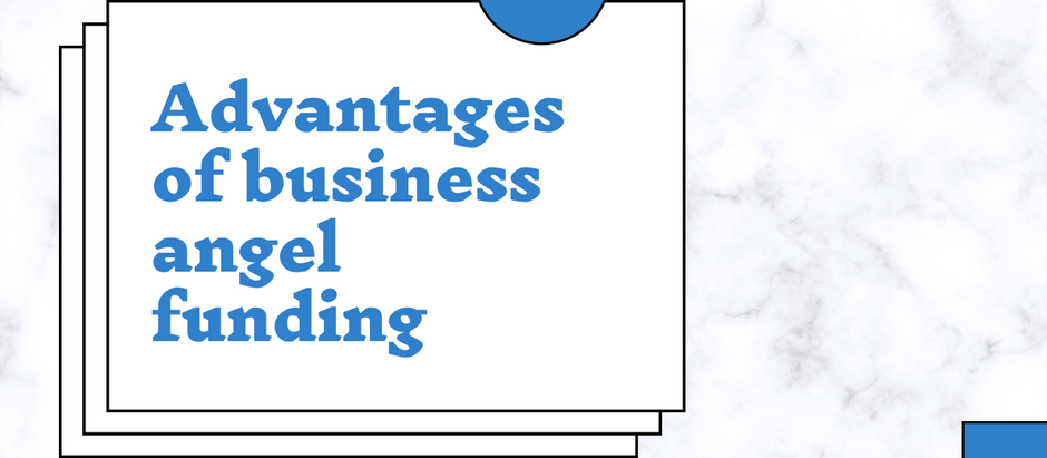 Advantages Of Business Angel Funding