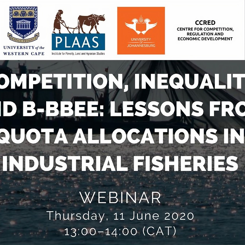 Competition, Inequality and B-BBEE: Lessons from quota allocations in industrial fisheries