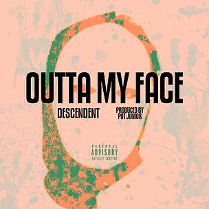 outta my face 4.jpg