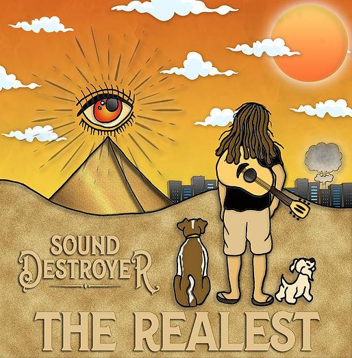 The Realest - Sound Destroyer (Cover).jp