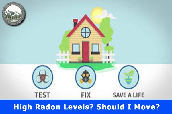 High Radon Levels? Should I Move?