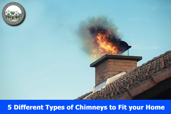 5 Different Types of Chimneys to Fit your Home