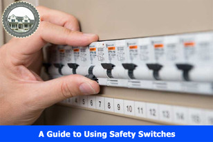 A Guide to Using Safety Switches.