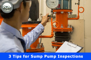3 Tips for Sump Pump Inspections.