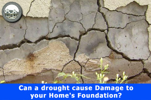 Can a drought cause Damage to your Home's Foundation?