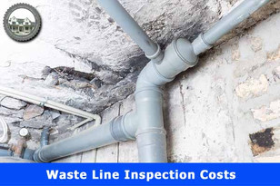 Waste Line Inspection Costs.