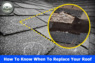 How To Know When To Replace Your Roof.