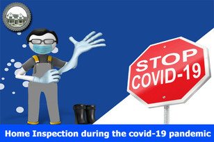 Home Inspection during the covid-19 pandemic.