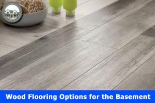 Wood Flooring Options for the Basement.