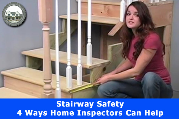 Stairway Safety: 4 Ways Home Inspectors Can Help