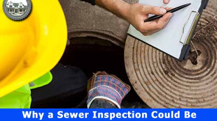 Why a Sewer Inspection Could Be Critical Before Buying Your Next House.