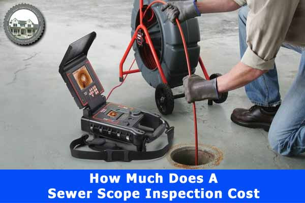 How-much-does-a-sewer-scope-inspection-cost