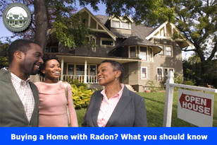Buying a Home with Radon? What you should know.