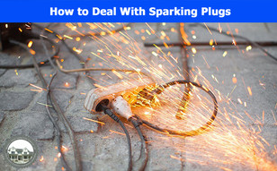 How to Deal With Sparking Plugs.