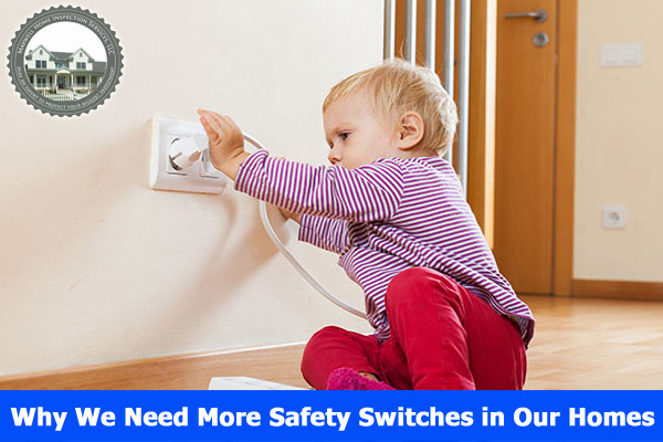 Why We Need More Safety Switches in Our Homes