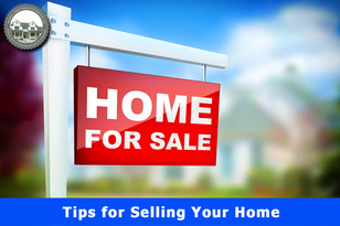 Tips for Selling Your Home.