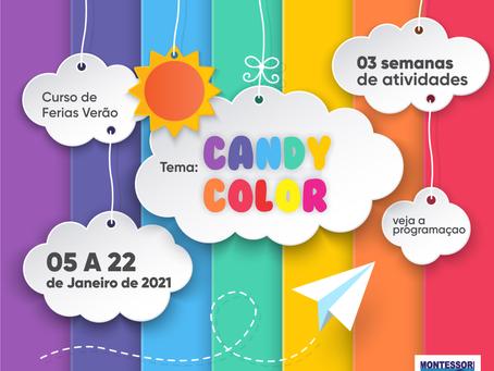 Curso de Férias de Verão CANDY COLOR -  05 à 22 DE JANEIRO – 2021