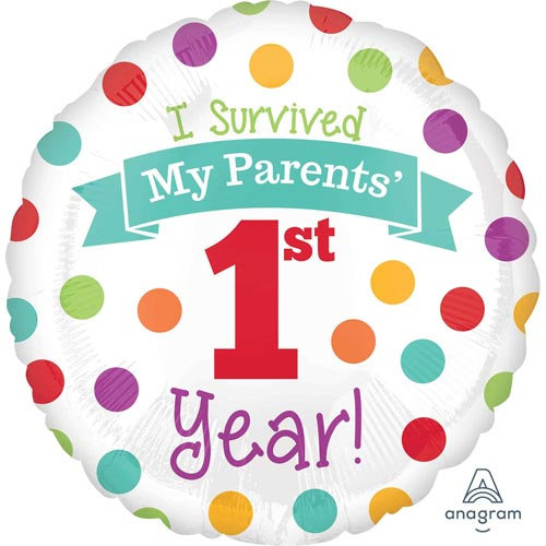 "I Survived my Parents 1st Year - 18"" Foil"
