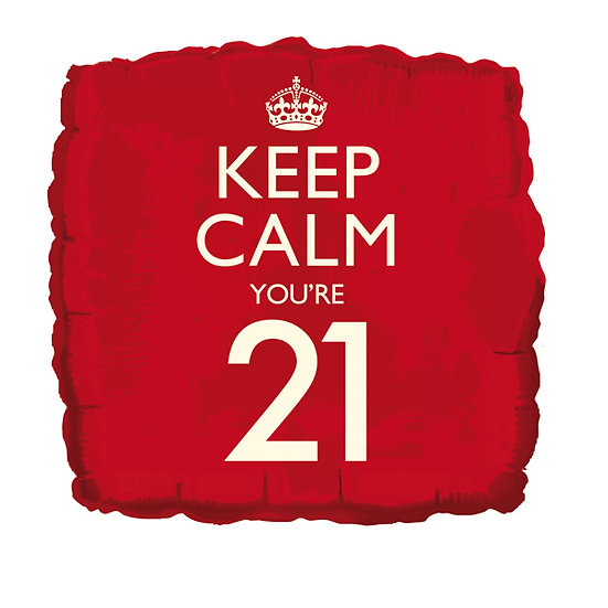 Keep Calm You're 21
