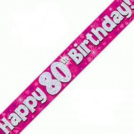 Happy 80th Birthday Banner - Pink