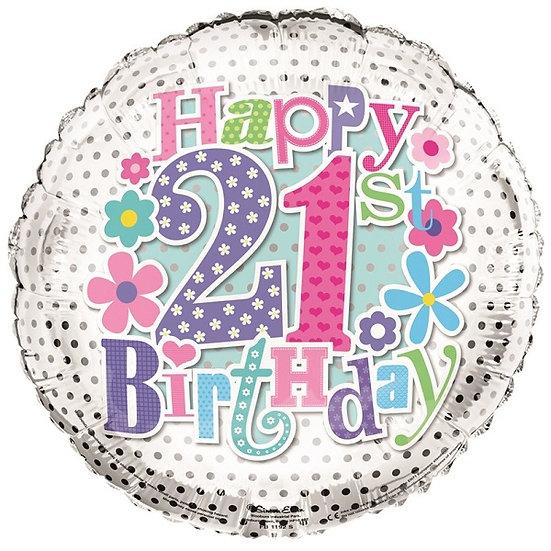 """Happy Birthday 21st Birthday - Flowers 18"""""""
