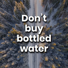 Bottled water is a bad habit with a massive environmental impact. The solution is simple, get a reusable bottle and stop wasting resources.