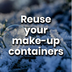 Instead of throwing out containers, clean them out and reuse them. We do this all the time with setting mists/sprays, liquids & powders. Just make sure to label them.