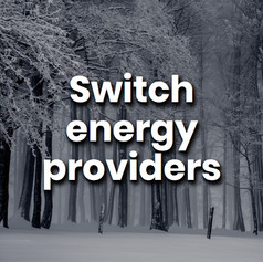Changing to a green energy provider could reduce your carbon footprint by up to 20%. Use a comparison website like Big Clean Switch to find out the best options for you.